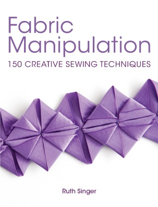Cover of book Fabric Manipulation by Ruth Singer featuring purple pleated trim on white